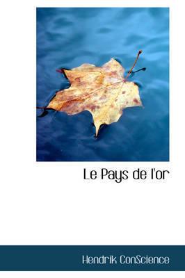 Le Pays de L'Or by Hendrik Conscience