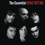 The Essential Rose Tattoo by Rose Tattoo