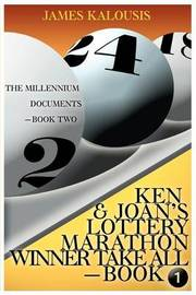 Ken & Joan's Lottery Marathon Winner Take All / The Millennium Documents by James Kalousis image