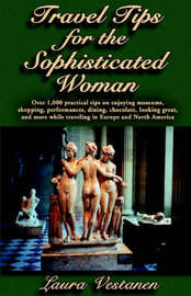 Travel Tips for the Sophisticated Woman by Laura Vestanen image