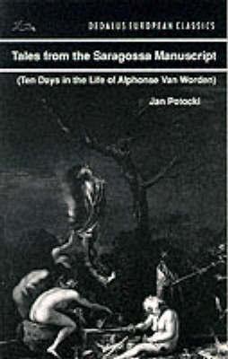 Tales from the Saragossa Manuscript by Jan Potocki