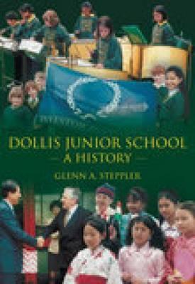 Dollis School by Glen A. Steppler