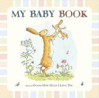 My Baby Book: Guess How Much I Love You by Sam McBratney image