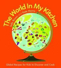 World in My Kitchen by Sally Brown