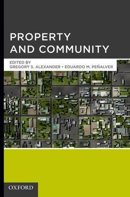 Property and Community by Gregory S Alexander image