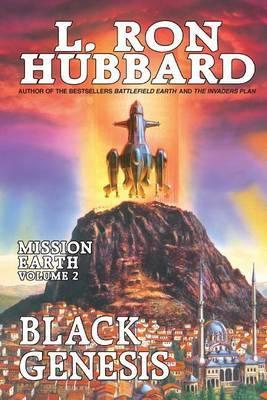 Mission Earth Volume 2: Black Genesis by L.Ron Hubbard
