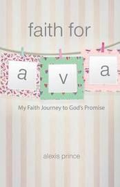 Faith for Ava by Alexis Prince image