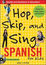 Hop, Skip, and Sing Spanish: An Interactive Audio Program for Kids by Ana Lomba image