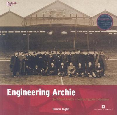 Engineering Archie by Simon Inglis