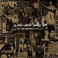West Coast Seattle Boy: The Jimi Hendrix Anthology (4CD/DVD) by Jimi Hendrix image