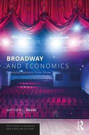 Broadway and Economics by Matthew C. Rousu