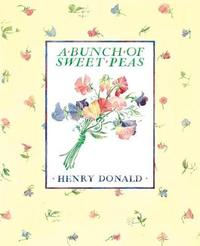 A Bunch Of Sweet Peas by Henry Donald image