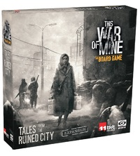 This War of Mine - Tales of the Ruined City