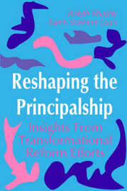 Reshaping the Principalship by Joseph F. Murphy image
