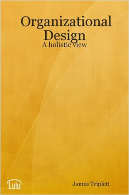 Organizational Design by James Triplett image