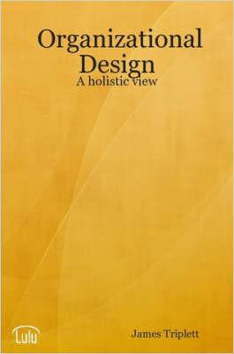 Organizational Design by James Triplett image