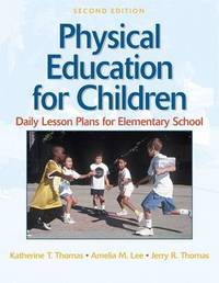Physical Education for Children: Daily Lesson Plans: Elementary Level by Jerry R. Thomas image