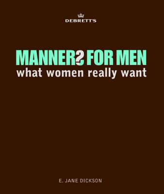 Debrett's Manners for Men by E. Jane Dickson image