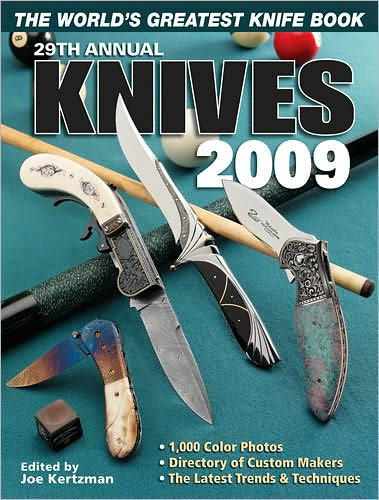 Knives: The World's Greatest Knife Book: 2009 by Joe Kertzman image
