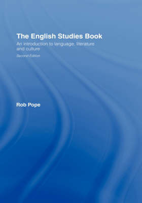 The English Studies Book by Rob Pope