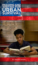 Reading & Writing for Urban Survival by Jawanza Kunjufu