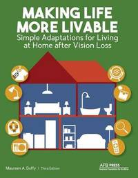 Making Life More Livable by Maureen A Duffy