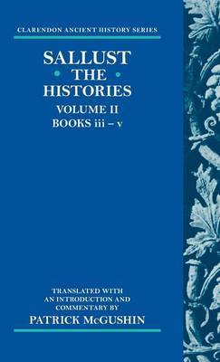The Histories: Volume 2 (Books iii-v) by Sallust
