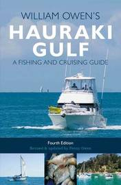 William Owen's Hauraki Gulf: A Fishing and Cruising Guide by William (William Edward) Owen image