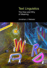 Text Linguistics by Jonathan Webster