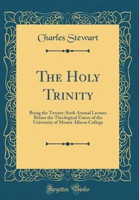 The Holy Trinity by Charles Stewart