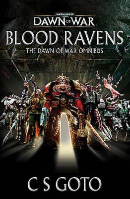 Warhammer: Blood Ravens: The Dawn of War Omnibus by C.S. Goto image