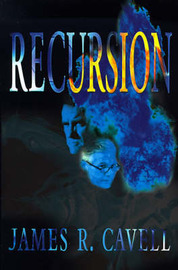 Recursion by James R. Cavell image