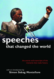 Speeches That Changed the World by Simon Sebag Montefiore image