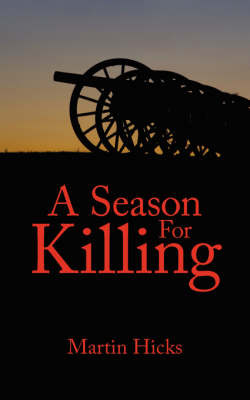 A Season For Killing by Martin Hicks image