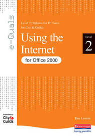 e-Quals Level 2 Using the Internet for Office 2000: Using the Internet by Rosemarie Wyatt image