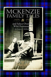 McKenzie Family Tales, And Select Overripe Wild Persimmons by Francis L. McKenzie image