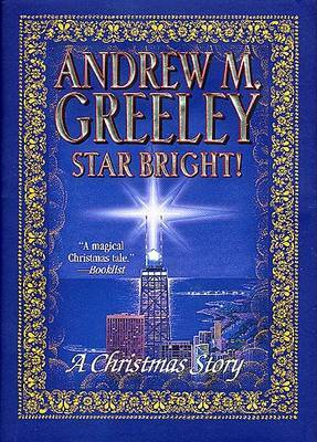 Star Bright!: A Christmas Story by Andrew M Greeley image