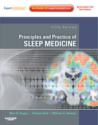 Principles and Practice of Sleep Medicine: Expert Consult - Online and Print by Kryger image