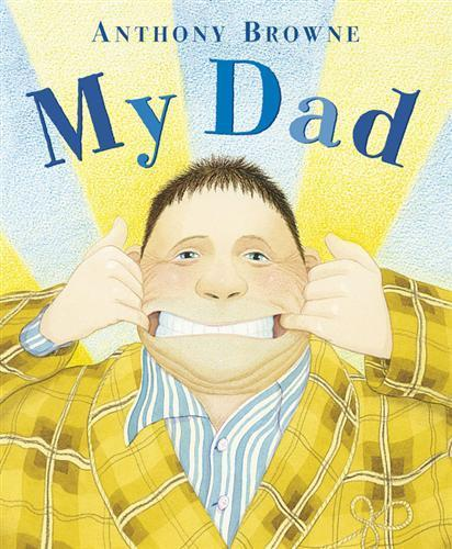 My Dad by Anthony Browne image