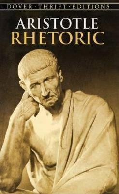 Rhetoric by * Aristotle