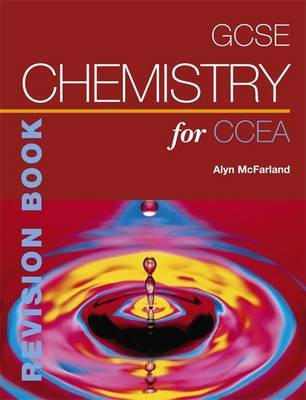 GCSE Chemistry for CCEA Revision Book by Alyn G. Mcfarland