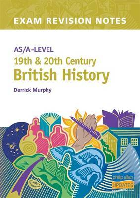 AS/A-level 19th and 20th Century British History by Derrick Murphy image
