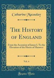 The History of England, Vol. 4 by Catharine Macaulay image