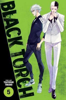 Black Torch, Vol. 5 by Tsuyoshi Takaki