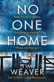 No One Home by Tim Weaver