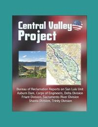 Central Valley Project by U S Department of Interior