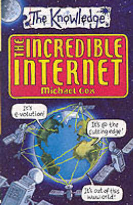 The Incredible Internet by Michael Cox image