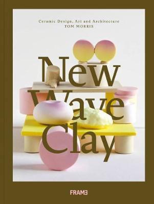New Wave Clay by Tom Morris