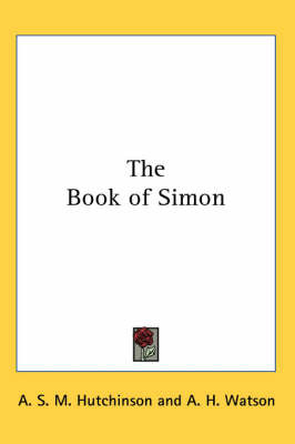 The Book of Simon by A.S.M. Hutchinson image