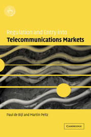 Regulation and Entry into Telecommunications Markets by Paul de Bijl